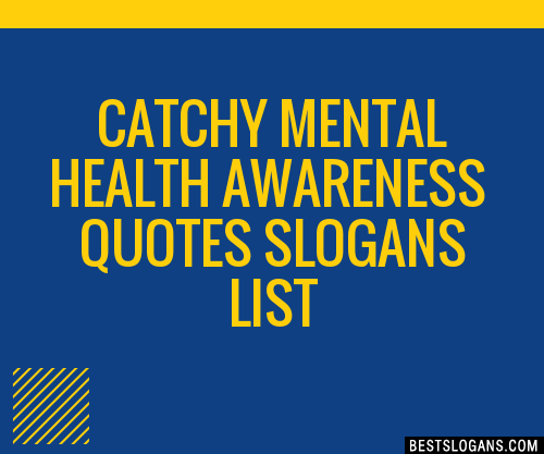 30+ Catchy Mental Health Awareness Quotes Slogans List ...