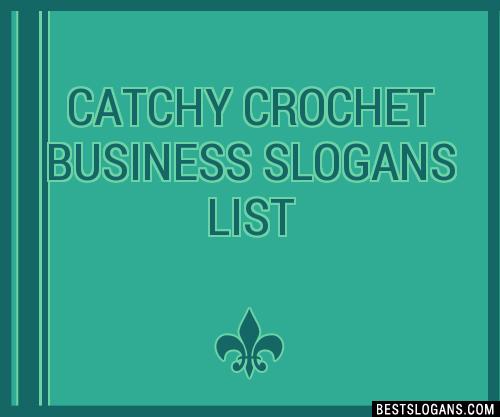 catchy crochet business slogans list 202008 1756