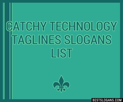 30+ Catchy Technology Slogans List, Taglines, Phrases ...