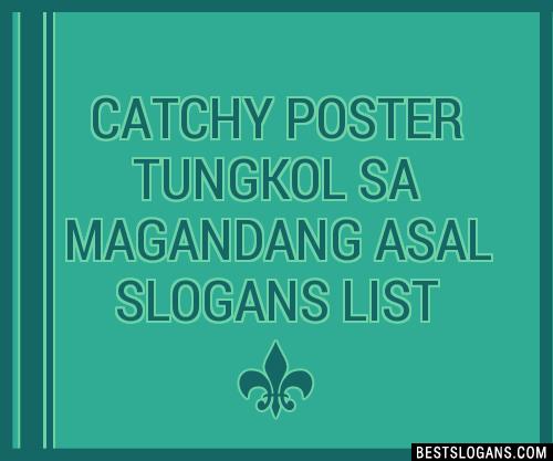30+ Catchy Poster Tungkol Sa Magandang Asal Slogans List ...