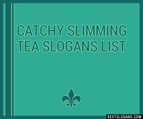 slimming tea tagline)