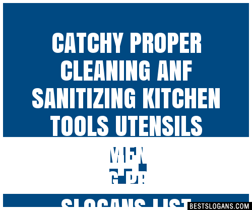 30 Catchy Proper Cleaning Anf Sanitizing Kitchen Tools